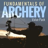 Fundamentals of Archery Value Pack: Bow Hunting Techniques & Tools