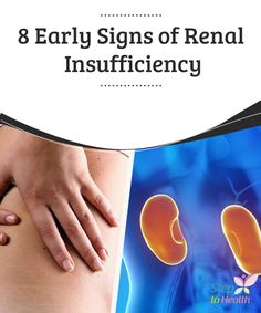 8 Early #Signs of Renal Insufficiency   Although some of these #symptoms may seem normal, it's always #advisable to see a doctor to rule out #renal #insufficiency and other kidney problems.