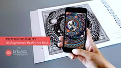 Prosthetic Reality - An Augmented Reality Art Book by EyeJack on Vimeo