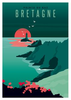 Affiche Bretagne : la Pointe du Raz - Benefits of nature travel. Indian Illustration, Travel Illustration, Poster S, Poster Prints, Poster City, Ville France, City Art, Retro Art, Vintage Travel Posters