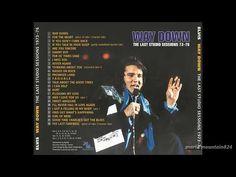 Elvis Presley - Way Down The Last Studio Sessions 73 - 76 - YouTube