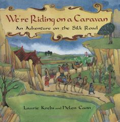 We're Riding on a Caravan (Travel the World): Laurie Krebs, Helen Cann: 9781841483436: Amazon.com: Books