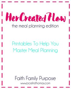 A Free Meal Planner To Help Take The Stress Out of Meal Planning