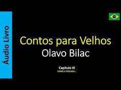 Áudio Livro - Sanderlei: Olavo Bilac - Contos para Velhos - 09 / 16