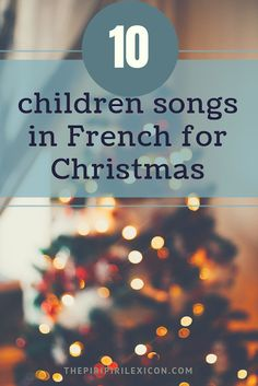 10 children songs in French for Christmas with full lyrics, music video and Spotify links. Are you tired of listening to the same song over and over again? How about diversifying your children's Christmas playlist? Or maybe your childre… Learn French Beginner, Learn French Fast, French For Beginners, How To Speak French, Music For Kids, Children Songs, Childrens Christmas Songs, Geography For Kids, Lesson Plans For Toddlers