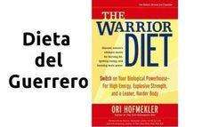 La dieta del guerrero, descubre de qué se trata