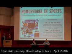 """On Monday, April the Ohio State University Moritz College of Law hosted a panel discussion on """"Homophobia in Sports and developments in policies at. Critical Theory, Ohio State University, Gender, Sports, Hs Sports, Sport, Music Genre"""