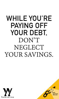 While you're paying off your debt it can be SUPER easy to forget to save, but you must do it. I'm going to save this pin to remind myself. Although we want to be debt free we must save! http://youngyetwise.com/7-steps-take-youre-ready-get-serious-money/