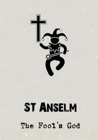 In St. Anselm's Ontological Argument, even a 'fool' had an idea of God. Since God is also the greatest conceivable being, he must also exist since something which exists is greater than something in the mind/imagination alone. Therefore, for the fool to have an idea of God (as great) he must exist (since existence is a requisite for greatness).