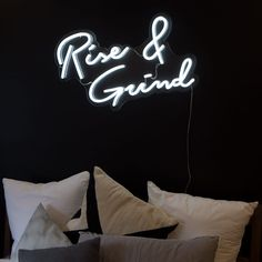 LED white neon Rise and Grind sign art work copy Neon Signs Home, Custom Neon Signs, Interior Window Trim, Bar Interior, Interior Design, Neon Sign Bedroom, Sign Board Design, Rise N Grind, Neon Aesthetic