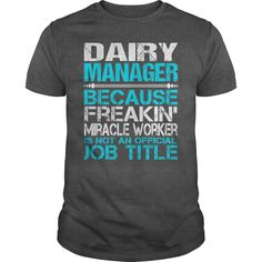 (Deal Tshirt 3 hour) Awesome Tee For Dairy Manager [TShirt 2016] Hoodies, Funny Tee Shirts