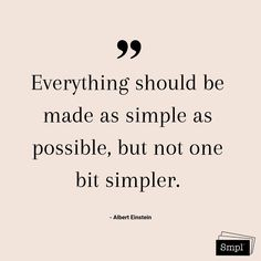 @smplsweden posted to Instagram: Everything should be made as simple as possible, but not one bit simpler. - Albert Einstein  #alberteinstein #einstein #Smpl #Ordningochreda #Rensa #hållbarvardag #simple #lessismore #simpleandpure #keepitsmpl