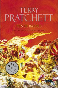 Pratchett, Terry.  Pies de barro : una novela del Mundodisco. Barcelona : DeBolsillo, 2010.