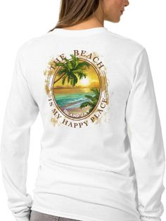 Ladies Beach The Beach Is My Happy Place Tropical Collage Long Sleeve T-Shirt