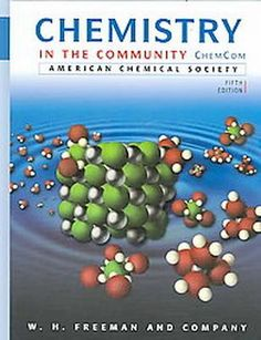 Required Text for Chemistry in the Community ChemCom by American Chemical Society  ISBN:9780716789192