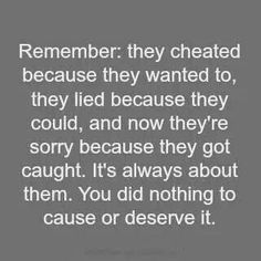 He cheated because he WANTED to... #liars #cheaters