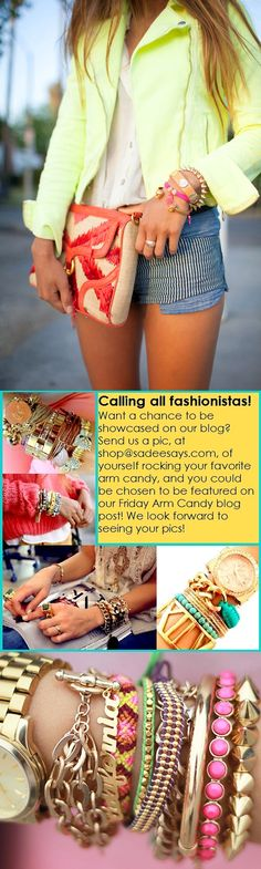 Got Arm Candy? We want to see it!