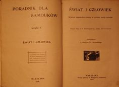 ŚWIAT I CZŁOWIEK Zeszyty I i II Warszawa 1908/1912 #historia #biologia #geologia #natura #geografia #ewolucja #rozwoj #allegro