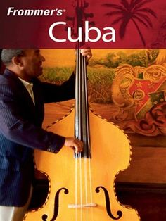 Frommer's Cuba Frommer's Complete Series, Book 278 by Eliot Greenspan Neil E. Schlecht