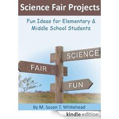 This book on science fair projects is available for FREE on Kindle. It doesn't get much better than free!