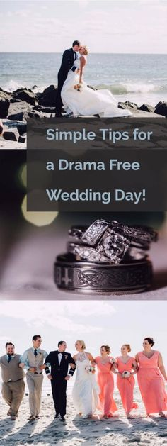 Simple Tips for a Drama Free Wedding Day.