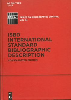 ISBD consolidated ed., 2011.