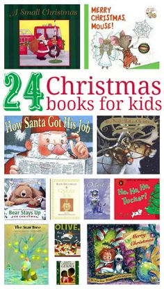 24 Christmas Books For Kids - read a different book every night of December until Christmas.