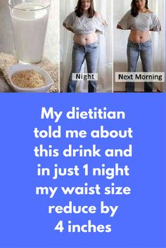 My dietitian told me about this drink and in just 1 night my waist size reduce by 4 inches Do you know most of the time you are not fat but your stomach is bloated and you can easily remove it naturally. In such cases natural fat burner drink can work faster than exercise or dieting. Today I am going share one drink that can remove all bloating from your stomach in just few …