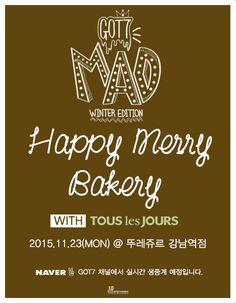 GOT7 'Happy Merry Bakery with TOUS les JOURS' 안내