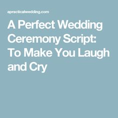 Wedding Day A Perfect Wedding Ceremony Script: To Make You Laugh and Cry - Your wedding ceremony script is important, and can be hard to write. Borrow from these non-cheesy non-religious wedding ceremony scripts to craft a ceremony that you'll love. Non Religious Wedding Ceremony, Wedding Ceremony Readings, Wedding Ceremonies, Wedding Speeches, Wedding Readings Unique, Wedding Mc, Perfect Wedding, Wedding Reception, Simple Wedding Ceremony Script