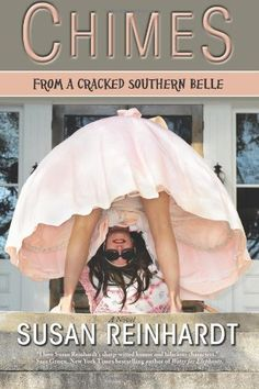 """Chimes from a Cracked Southern Belle by Susan Reinhardt """"Most often, people think the reason I married the best looking man in both Carolinas who turned out to be a complete psycho and near-murder was because I was raised all wrong. Book Club Books, New Books, Good Books, Books To Read, Southern Belle, Southern Humor, Southern Women, Summer Reading Lists, Thriller Books"""