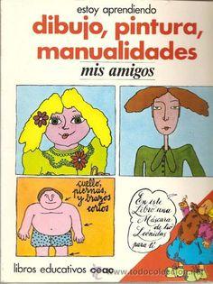Dibujo, pintura, manualidades: mis amigos / J.L. Velasco, D. Forest - Foto 1