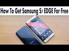 Get The New Samsung Galaxy S7 Edge For Free 2016 - How To Win A Galaxy S7