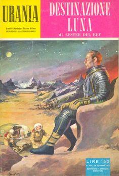 167  DESTINAZIONE LUNA 19/12/1957  MISSION TO THE MOON  Copertina di  Carlo Jacono   LESTER DEL REY