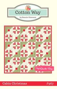 Cabin Christmas Quilt Pattern by Cotton Way