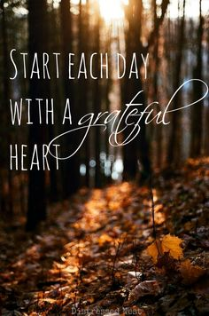 Start Each Day With A #Grateful Heart