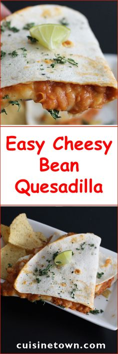 Easy Cheesy Bean Quesadilla