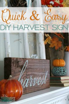 My DIY Harvest sign