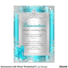 Quinceanera 15th Winter Wonderland Teal Aqua Card Winter Wonderland Snowflakes. Princess Quinceanera 15th Birthday Party. White and Aqua Turquoise Teal Blue, Floral Silver Tiara, With Blue High Heel Shoes. Silver White Lace frame. Party Princess mis quince Party for women or a girl. Invitation Formal Use for any event invitation Customize to change or add details. All Occasions Fabulous Elegant Events for Women, Girls, Party Invites for all ages, just customize to the age you want…
