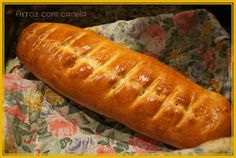 Arroz com canela: Pão recheado com queijo e fiambre