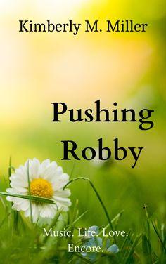 #pushingrobby #pickingdaisy #romancenovel
