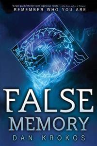 http://www.adlibris.com/se/organisationer/product.aspx?isbn=142314984X   Titel: False Memory - Författare: Dan Krokos - ISBN: 142314984X - Pris: 81 kr