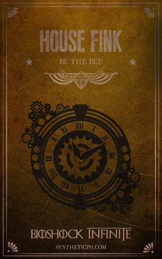House Fink: Be the Bee. (Bioshock Infinite/Game of Thrones mashup by Synthetic Picture Haus) #gamer #geek