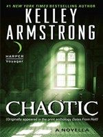 """Read """"Chaotic A Novella"""" by Kelley Armstrong available from Rakuten Kobo. Previously published in the print anthology Dates From Hell. Kelley Armstrong returns to the Otherworld with """"Chaotic,"""" . Reading Library, Thing 1, Books For Teens, Teen Books, Paranormal Romance, Book Nooks, Ebook Pdf, Bestselling Author, Kindle"""