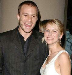 Heath and Naomi watts.  They were a couple for some time.