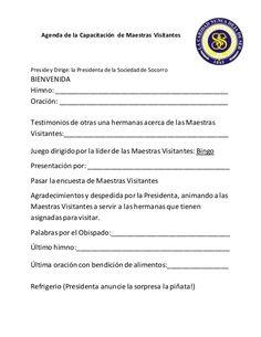 Agenda de la Capacitación de Maestras Visitantes  Presidey Dirige: la Presidenta de la Sociedad de Socorro  BIENVENIDA  Himno...
