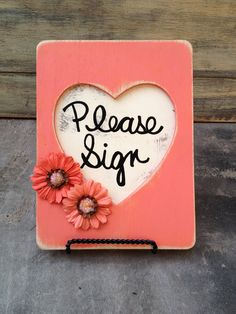 Rustic Coral and Ivory Please Sign Wedding Sign and Easel Set. $15.00, via Etsy.