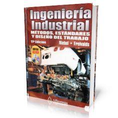 Ingenier 205 A Industrial De Niebel 13ed M 233 Todos Est 225 Ndares Y