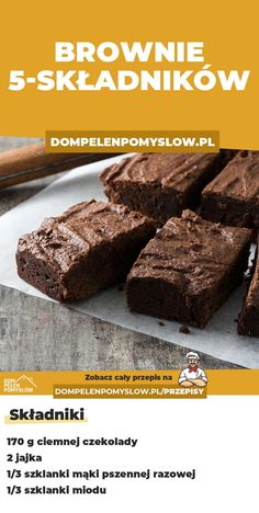Przepis na brownie z 5 SKŁADNIKÓW Sweet Recipes, Cake Recipes, Good Food, Yummy Food, Sweets Cake, Healthy Sweets, How Sweet Eats, Diy Food, Dessert Bars