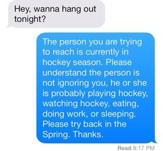 Try back in spring cause it's hockey season